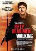Štvanec IRA, Fifty Dead Men Walking